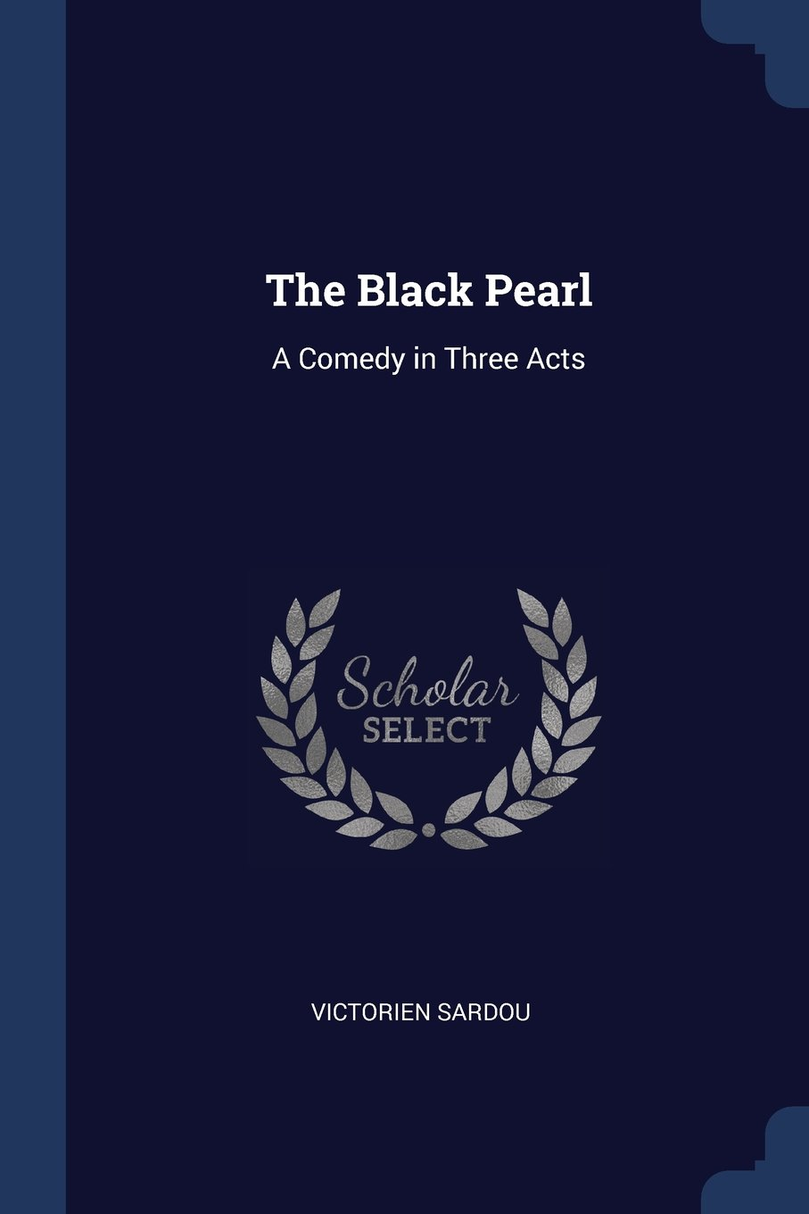 Download The Black Pearl: A Comedy in Three Acts ebook
