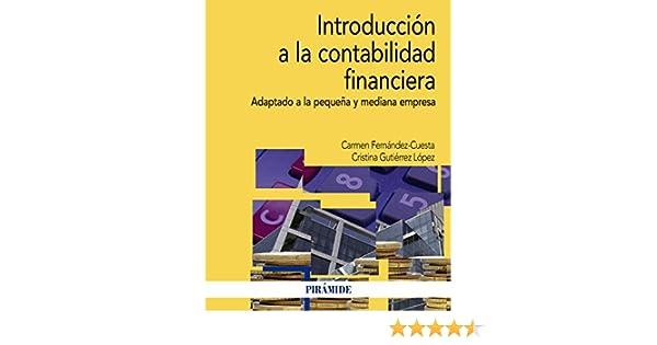 Introducción a la contabilidad financiera (Economía Y Empresa ...