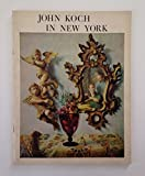 img - for John Koch in New York: 1950-1963 book / textbook / text book