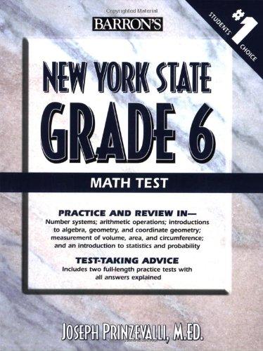 New York State Grade 6 Math Test (Barron's New York State Grade 6 Math Test)