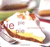Pie Pie Pie, John Carroll and Carroll Rupp, 0811839303