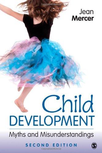 Child Development: Myths and Misunderstandings