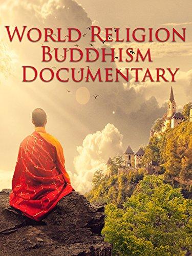 World Religion Buddhism Documentary