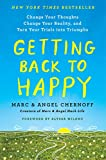 img - for Getting Back to Happy: Change Your Thoughts, Change Your Reality, and Turn Your Trials into Triumphs book / textbook / text book