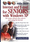 Internet and E-mail for Seniors with Windows XP: For Senior Citizens Who Want to Start Using the Internet (Computer Books for Seniors series)