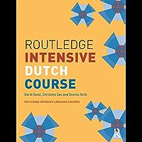 Routledge Intensive Dutch Course (Routledge Intensive Language Courses) (English Edition)