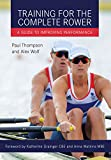 img - for Training for the Complete Rower: A Guide to Improving Performance book / textbook / text book