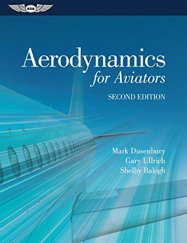 Aerodynamics for aviators mark dusenbury gary ullrich shelby aerodynamics for aviators by dusenbury mark ullrich gary balogh shelby fandeluxe Images