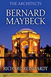 The Architects: Bernard Maybeck