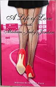 a life of love with jordan Jordan (pseudonym) katie andre  katie price (born katrina amy  she has also been the subject of many reality television series that chronicle her domestic life.