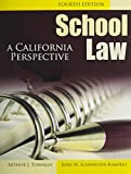 School Law : A California Perspective W/ Cd, Townley, Arthur and Schmieder, June, 075757677X
