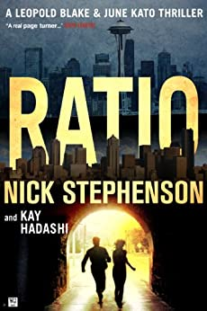 Ratio (A Private Investigator Series of Crime and Suspense Thrillers, Book 4) by [Stephenson, Nick, Hadashi, Kay]