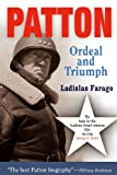 Front cover for the book Patton: Ordeal and Triumph by Ladislas Farago