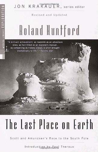 The Last Place on Earth (Modern Library Exploration)