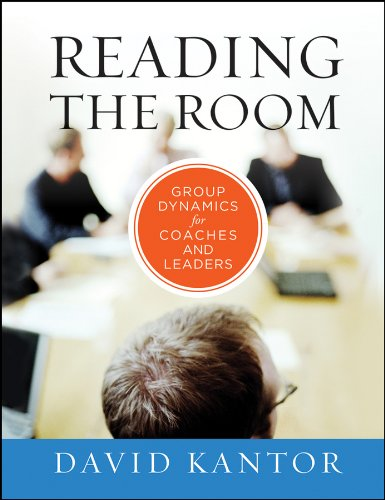 - Reading the Room: Group Dynamics for Coaches and Leaders
