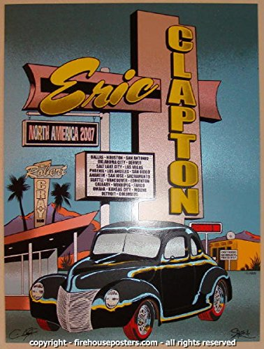 2007 Eric Clapton - US Tour Silkscreen Poster by Firehouse