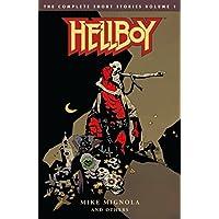 Hellboy: The Complete Short Stories Volume 1