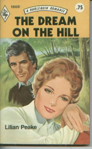 THE DREAM ON THE HILL  (Harlequin Romance #1868)