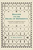img - for Realism and the Drama of Reference: Strategies of Representation in Balzac, Flaubert, and James book / textbook / text book