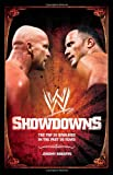 Showdowns: The 20 Greatest Wrestling Rivalries of the Last Two Decades (Wwe S.)