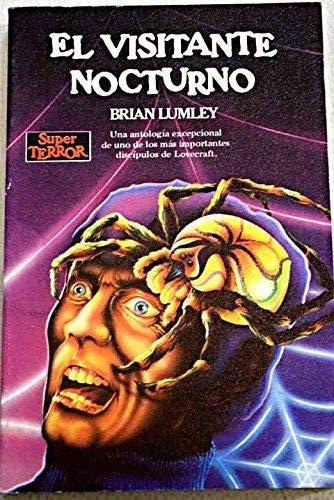 El visitante nocturno/ The Caller of the Black Tapa blanda – 1 sep 1986 Brian Lumley MR 8427010532 Short stories.