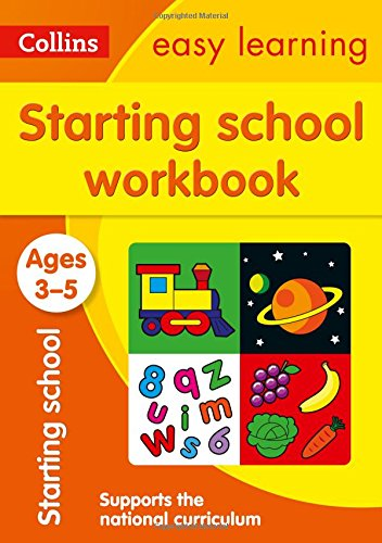 Starting School Workbook Ages 3-5: New Edition (Collins Easy Learning...