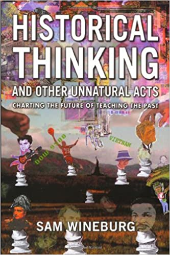 Amazon.com: Historical Thinking and Other Unnatural Acts: Charting ...