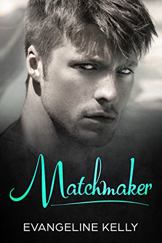 Matchmaker: An Inspirational Christian Romance (Santa Clarita Love Stories Book 2) by [Kelly, Evangeline]