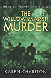 The Willow Marsh Murder (The Detective Lavender Mysteries)