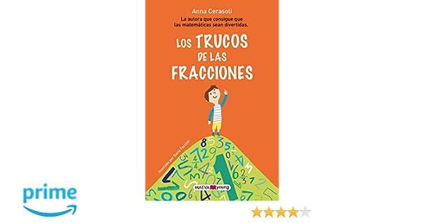 e3923e7f8 ... las fracciones  La autora que consigue que las matemáticas sean  divertidas Para leer y aprender  Amazon.es  Anna Cerasoli