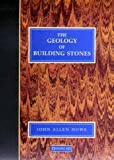 Geology of Building Stones, Howe, John Allen, 1873394527