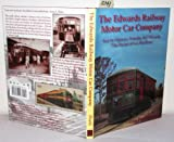 The Edwards Railway Motor Car Co : And its Visionary Founder, H. P. Edwards, Poole, Cary Franklin, 0970354401