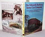 The Edwards Railway Motor Car Co 9780970354402