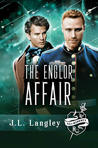 Sci-Regency 2—The Englor Affair (The Sci-Regency Series)