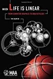 When Life Is Linear : From Computer Graphics to Bracketology, Chartier, Tim, 0883856492