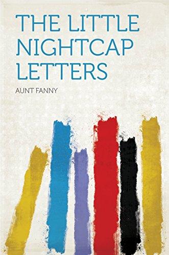 - The Little Nightcap Letters
