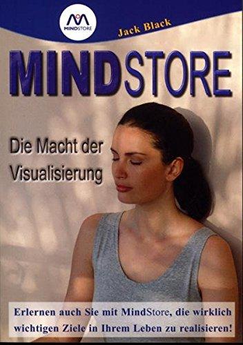 Mindstore: Die Macht der Visualisierung