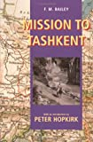 Front cover for the book Mission to Tashkent by F. M. Bailey