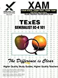 img - for TExES Generalist EC-4 101 Teacher Certification Test Prep Study Guide (XAM TEXES) by Sharon Wynne (2006-02-01) book / textbook / text book