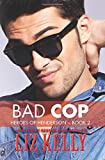 Bad Cop: Heroes of Henderson ~ Book 2 (Volume 2)