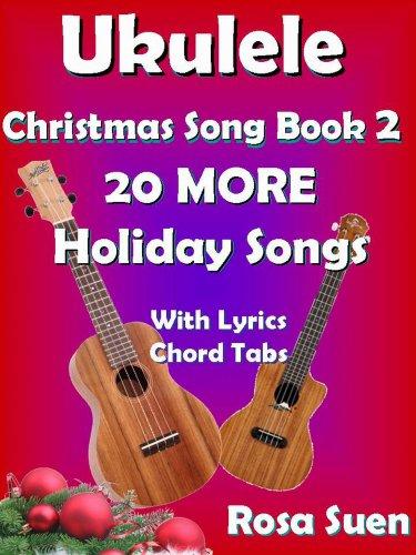 Amazon Ukulele Christmas Song Book 2 Christmas Songs 20