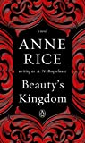 img - for Beauty's Kingdom: A Novel (A Sleeping Beauty Novel) book / textbook / text book