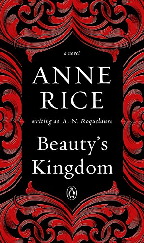 Beauty's Kingdom: A Novel (A Sleeping Beauty Novel)