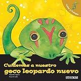 Cuidemos a Nuestro Geco Leopardo Nuevo, Alejandro Algarra, 0764138782