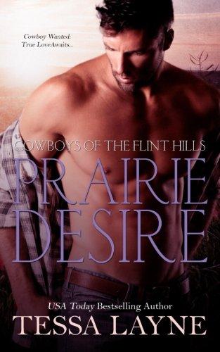 Prairie Desire: Cowboys of the Flint Hills (Volume 3)