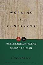 [Free] Working With Contracts: What Law School Doesn't Teach You, 2nd Edition  (PLI's Corporate and Securities Law Library) [T.X.T]