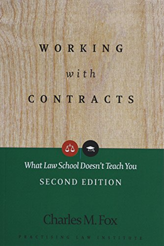 Working With Contracts: What Law School Doesn't Teach You, 2nd Edition