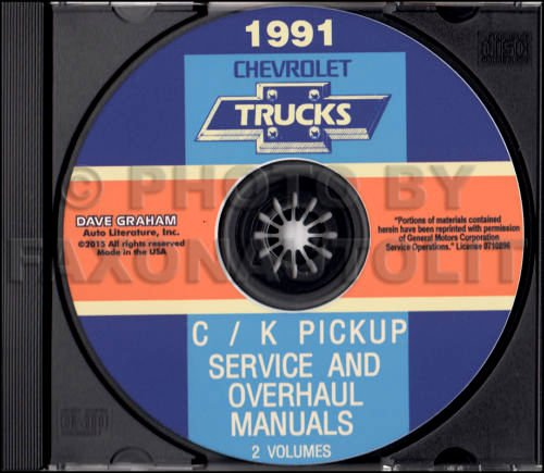 Pickup 454ss (1991 CHEVROLET TRUCK & PICKUP FACTORY REPAIR SHOP & SERVICE MANUAL CD Includes C/K Truck, Silverado, Scottsdale, 454SS, Dually, Extended Cab, 1500, 2500, 3500 Gas & Diesel)