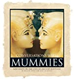 Conversations with Mummies, Rosalie David and Rick Archbold, 1568527217