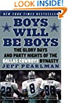 Boys Will Be Boys: The Glory Days and...